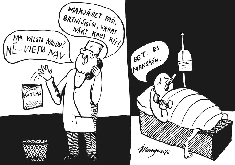 12-10-2016 - Par valsts naudu tik pie ārsta grūti.