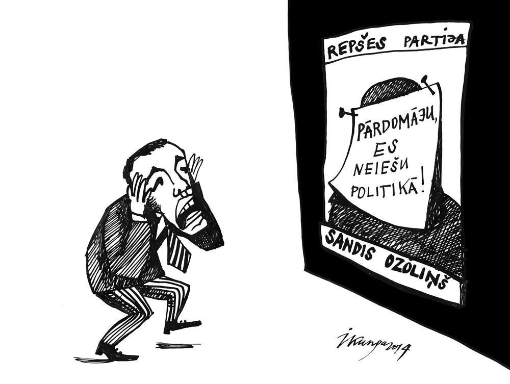 21-07-2014 — Kur lai ņem pirms vēlēšanām tik ātri kādu slavenu un politiski nevainīgu kandidātu!