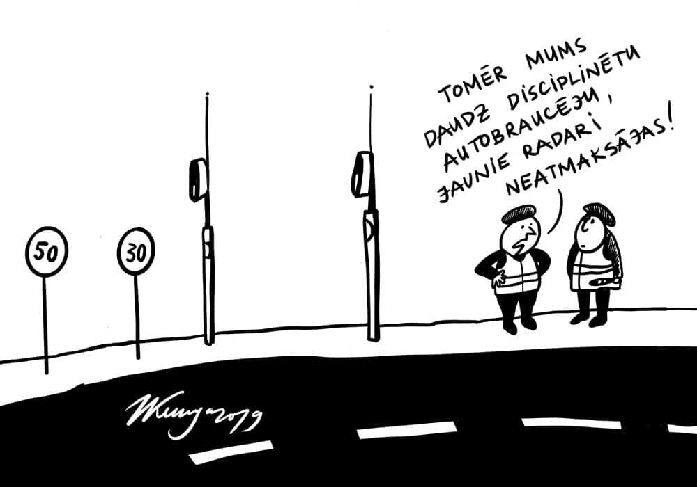 Karikatura_09-10-2019-Pārdomas par jaunu radaru investīciju, jo sodi neienes plānoto finansējumu.