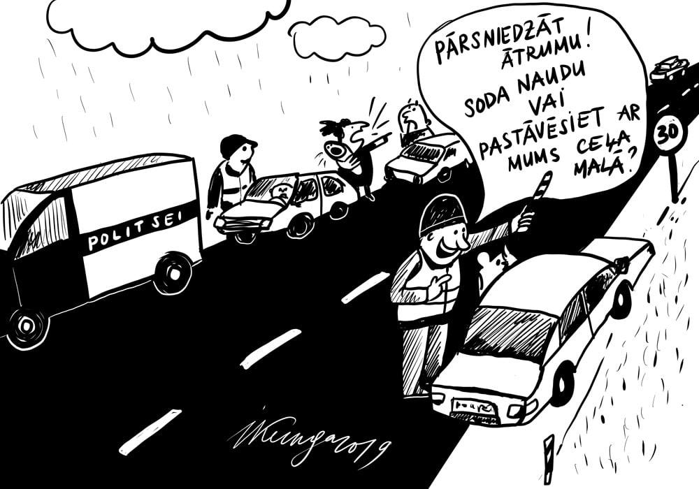 Karikatura_30-09-2019-Igauņi nolemti eksperimentam: ātruma pārkāpējs varēs izvēlēties — maksāt soda naudu vai policistu uzraudzībā stundu stāvēt ceļmalā.