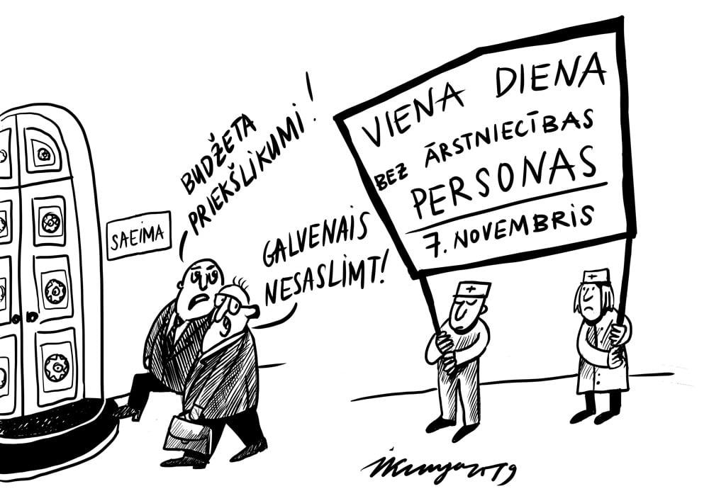 Karikatura_30-10-2019-Mediķi gatavojas protestēt, nākamā gada budžets laikam nav izdevies.