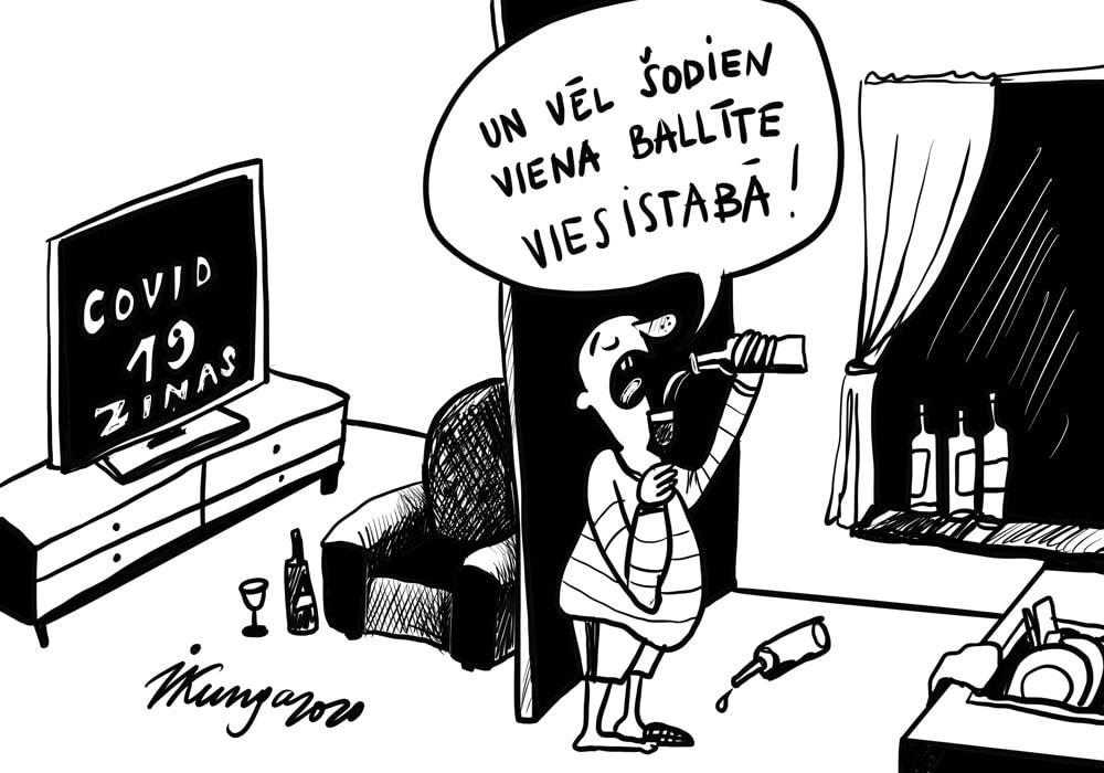 Karikatura_20-04-2020 / COVID 19 - Ballītes vienam pašam mājās