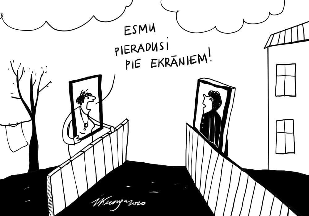 Karikatura_30-04-2020 / Komunikācijā pie ekrāniem #paliecmajas