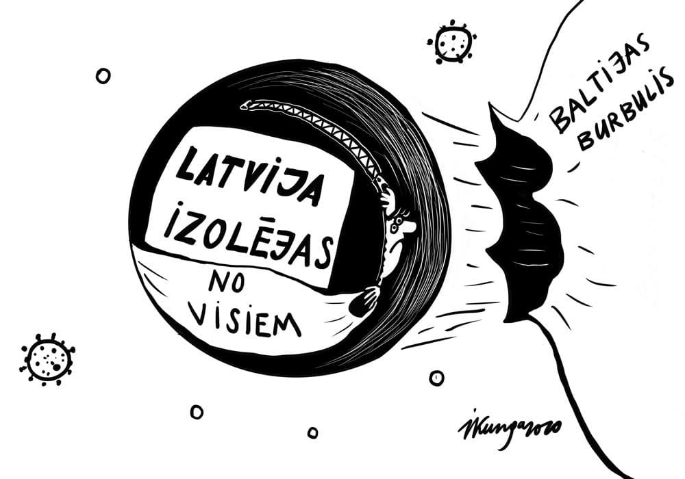 Latvija savā burbulī.